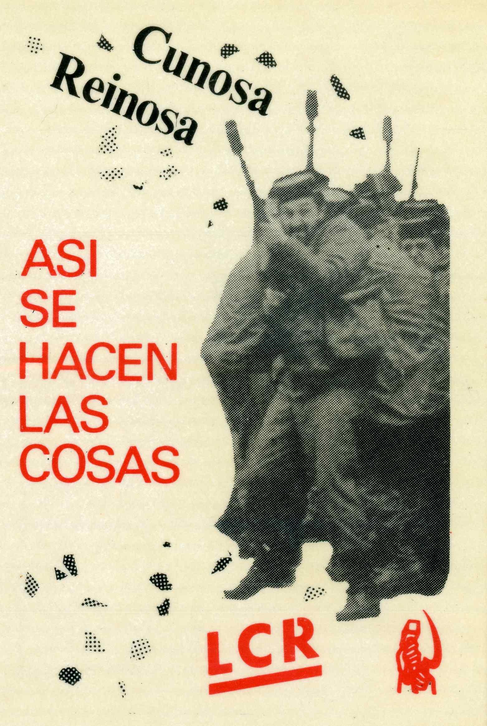 Pegatina editada por la Liga Comunista Revolucionaria en 1987 como apoyo los trabajadores de Cunosa y Reinosa.